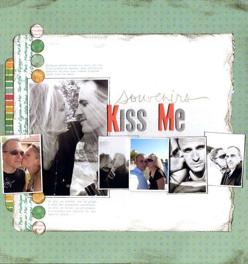 Kiss me a
